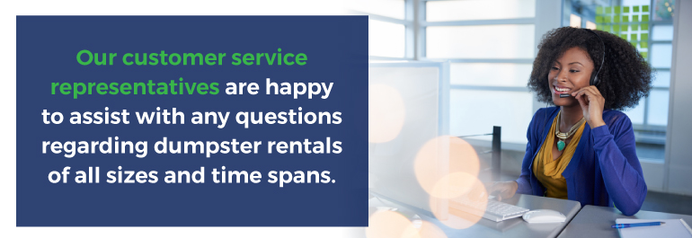 Customer Service for dumpster rentals